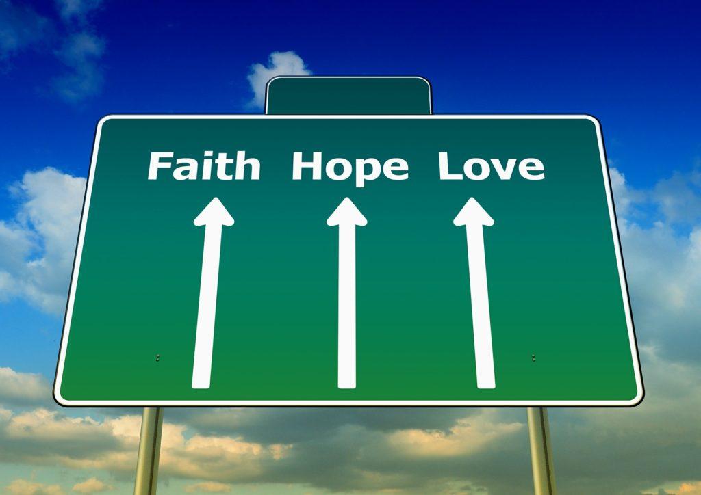 Glaube Hoffnung Liebe Straßenschild, Quelle: pixabay.com